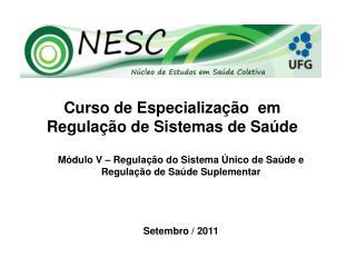 Curso de Especialização  em Regulação de Sistemas de Saúde