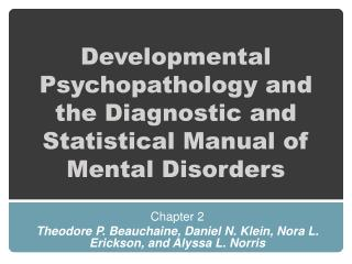 Developmental Psychopathology and the Diagnostic and Statistical Manual of Mental Disorders