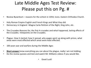 Late Middle Ages Test Review: Please put this on Pg. #
