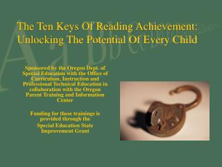 The Ten Keys Of Reading Achievement: Unlocking The Potential Of Every Child