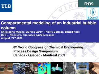 8 th  World Congress of Chemical Engineering  Process Design Symposium