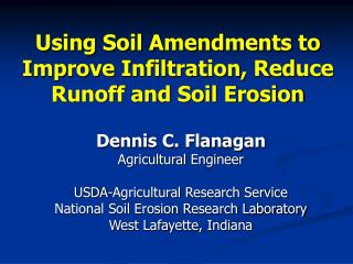 Using Soil Amendments to Improve Infiltration, Reduce Runoff and Soil Erosion