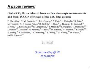 Le Kuai Group meeting @ JPL 2012/02/06