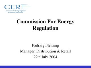 Commission For Energy Regulation