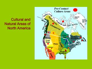 Cultural and Natural Areas of North America