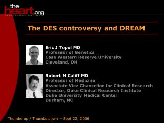 The DES controversy and DREAM