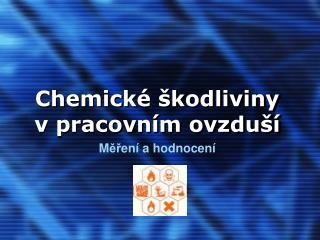 Chemické škodliviny vpracovním ovzduší