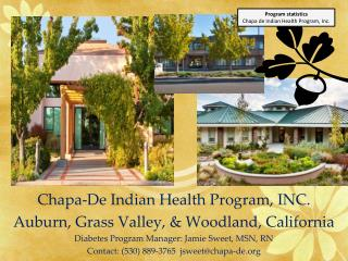 Chapa-De Indian Health Program, INC.  Auburn, Grass Valley, & Woodland, California
