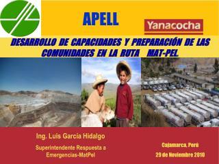 DESARROLLO  DE  CAPACIDADES  Y  PREPARACIÓN  DE  LAS  COMUNIDADES  EN  LA  RUTA     MAT-PEL .