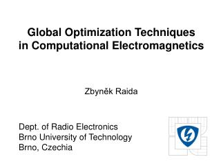 Global Optimization Techniques in Computational Electromagnetics