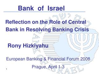 Reflection on the Role of Central   Bank in Resolving Banking Crisis