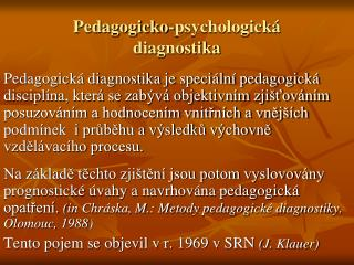 Pedagogicko-psychologick� diagnostika