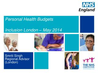 Personal Health Budgets  Inclusion London – May 2014