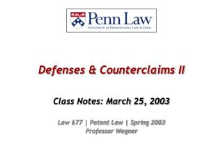 Defenses & Counterclaims II
