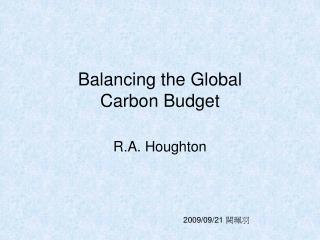 Balancing the Global Carbon Budget