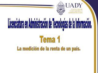 Licenciatura en Administración de Tecnologías de la Información.
