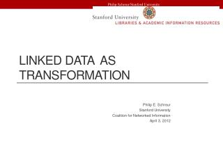 Linked Data  as Transformation