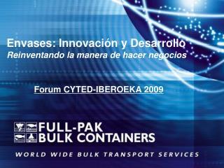 Envases: Innovación y Desarrollo Reinventando la manera de hacer negocios