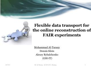 Flexible data transport for the online reconstruction of FAIR experiments