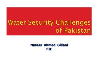 Water Security Challenges of Pakistan