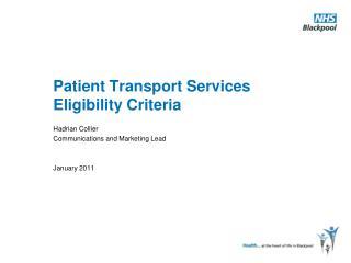 Patient Transport Services Eligibility Criteria