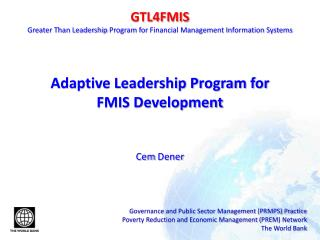 GTL4FMIS Greater Than Leadership  Program for  Financial Management Information Systems