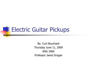 Electric Guitar Pickups
