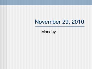 November 29, 2010