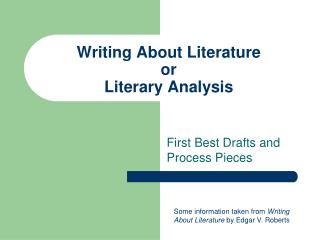 Writing About Literature or Literary Analysis