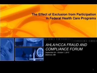 The Effect of Exclusion from Participation in Federal Health Care Programs