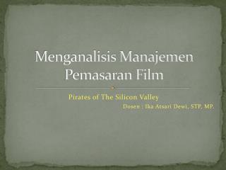 Menganalisis Manajemen Pemasaran Film