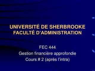 UNIVERSITÉ DE SHERBROOKE FACULTÉ D'ADMINISTRATION