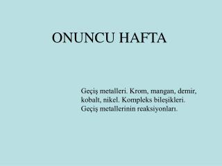 ONUNCU HAFTA