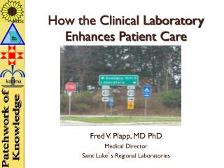 How the Clinical Laboratory Enhances Patient Care