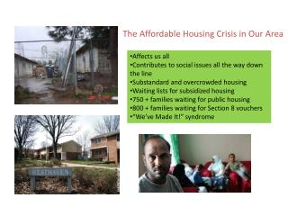 The Affordable Housing Crisis in Our Area