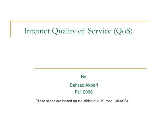 Internet Quality of Service (QoS)