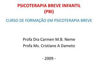 PSICOTERAPIA BREVE INFANTIL (PBI)