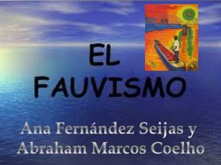 Ana Fernández  Seijas  y  Abraham Marcos Coelho