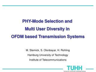 M. Stemick, S. Olonbayar, H. Rohling Hamburg University of Technology