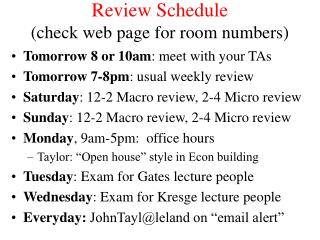 Review Schedule  (check web page for room numbers)