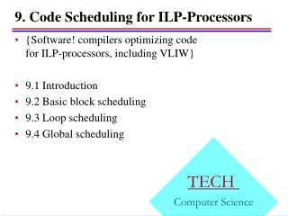 9. Code Scheduling for ILP-Processors