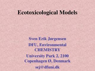 Ecotoxicological Models