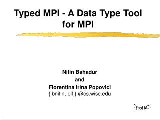 Typed MPI - A Data Type Tool for MPI