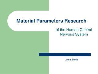 Material Parameters Research
