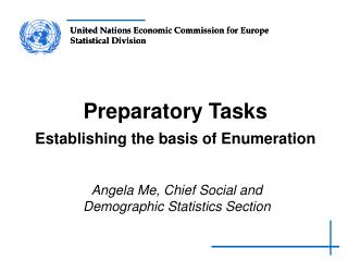 Preparatory Tasks Establishing the basis of Enumeration