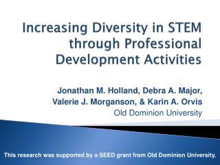Increasing Diversity in STEM through Professional Development Activities