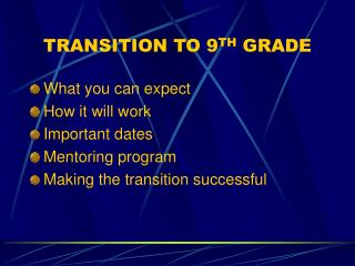 TRANSITION TO 9 TH  GRADE