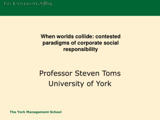 Professor Steven Toms University of York