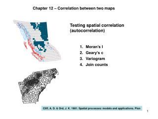 Testing spatial correlation (autocorrelation)