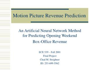 Motion Picture Revenue Prediction
